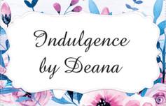 Indulgence by Deanna
