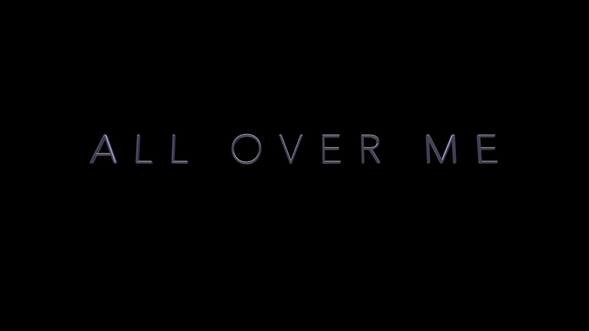 All Over Me Promo.mov