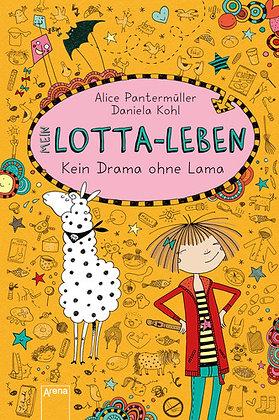 Lotta-Leben: Band 8- Kein Drama ohne Lama von Alice Pantermüller