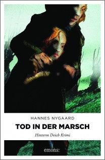 Tod in der Marsch von Hannes Nygaard