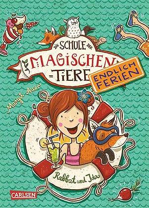 Endlich Ferien! (Buchreihe): Die Schule der magischen Tiere von Margit Auer