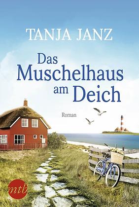 Das Muschelhaus am Deich von Tanja Janz