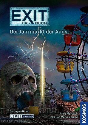 Exit- Das Buch: Der Jahrmarkt der Angst