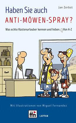 Haben Sie auch Anti-Möwen-Spray? von Jan Zerbst