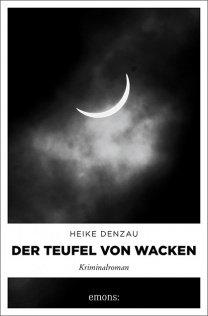 Das Teufel von Wacken von Heike Denzau