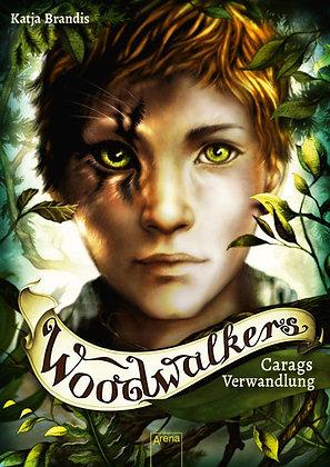 Woodwalkers: Band 1- Carags Verwandlung von Katja Brandis