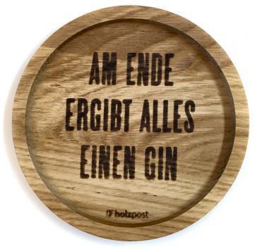 Holzuntersetzer Am Ende Gin