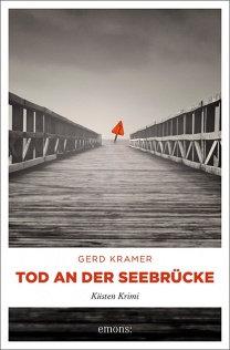 Tod an der Seebrücke von Gerd Kramer