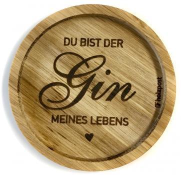Holzuntersetzer Gin meines Lebens