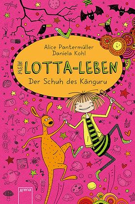 Lotta-Leben: Band 10- Der Schuh des Känguru von Alice Pantermüller