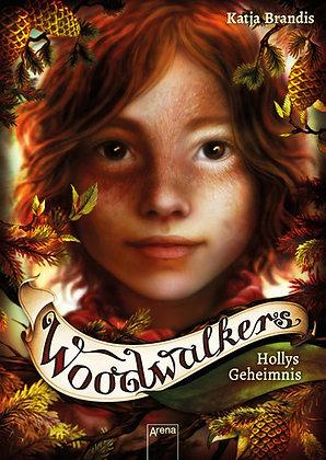 Woodwalkers: Band 3- Hollys Geheimnis von Katja Brandis