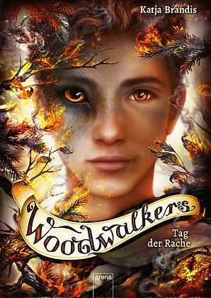 Woodwalkers: Band 6- Tag der Rache von Katja Brandis