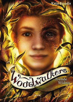 Woodwalkers: Band 4- Fremde Wildnis von Katja Brandis