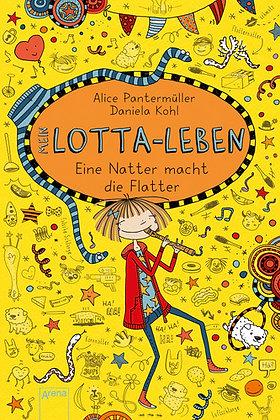 Lotta-Leben: Band 12- Eine Natter macht die Flatter von Alice Pantermüller