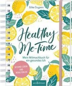 Healthy Me-Time von Silke Cuypers