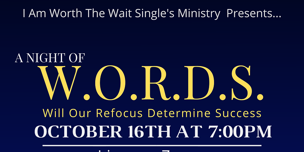 A Night of W.O.R.D.S (Will Our Refocus Determine Success)