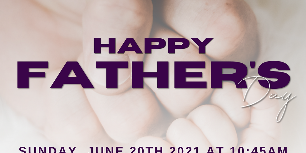 Father's Day Worship Experience