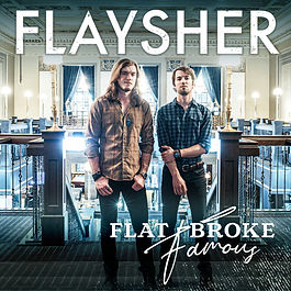 Flaysher_Flat_Broke_Famous_cover-FINAL.j