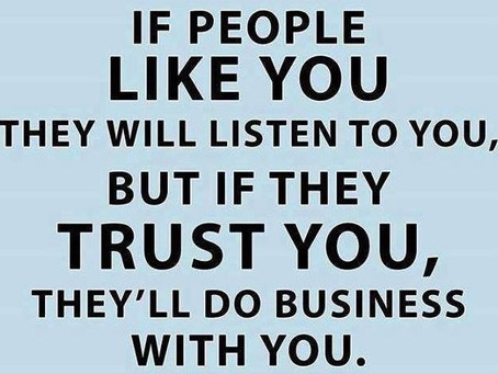 Earn trust - then worry about the rest.