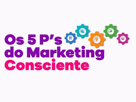 Os princípios do Marketing Consciente na construção dos novos negócios