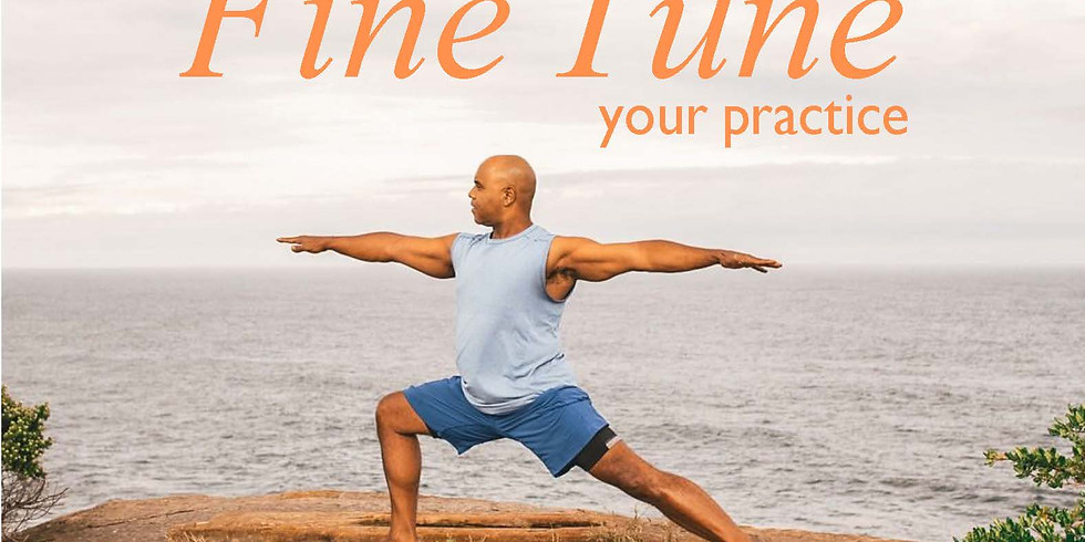 Fine Tune Your Practice - Phoenix Yoga