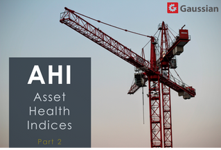 Why you need Asset Health Indices