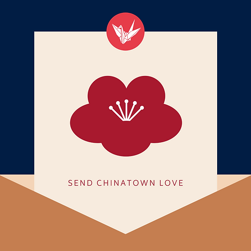Send Chinatown Love.png