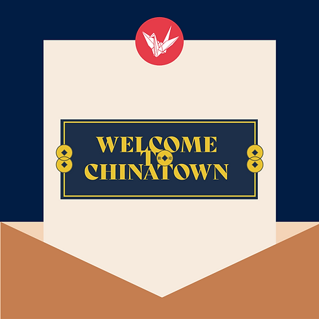 Welcome to Chinatown copy.png