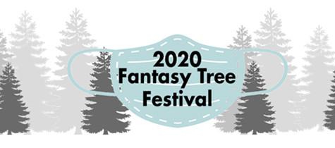 "2020 Fantasy Tree Festival moves to virtual platform, celebrates ""Masked Heroes"""
