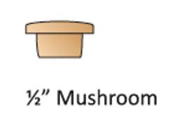 """1/2"""" Mushroom"""