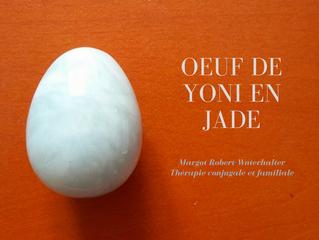 L'oeuf de yoni en jade