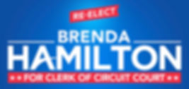 Brenda Hamilton for Richmond City Clerk of Cicuit Court ReElection Campaign Poster 2019