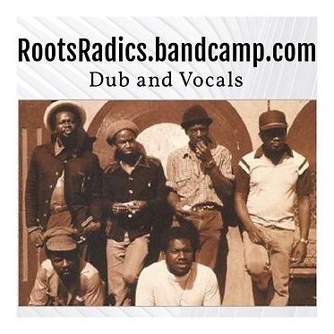 dub and vocals radics bandcamp.jpg