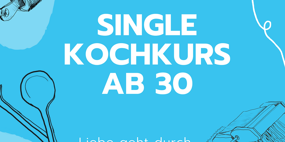 Single Kochkurs ab 30