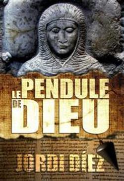 LE PENDULE DE DIEU