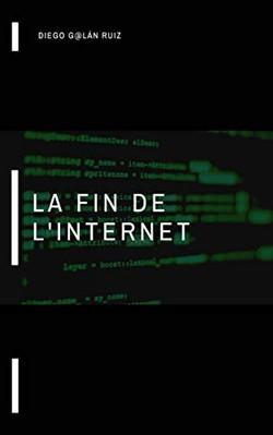 la%20fin%20de%20l'internet_edited