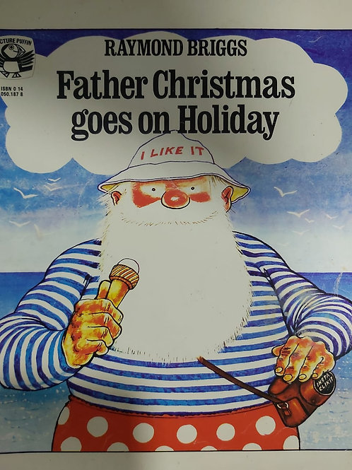 Father Christmas Goes on Holiday