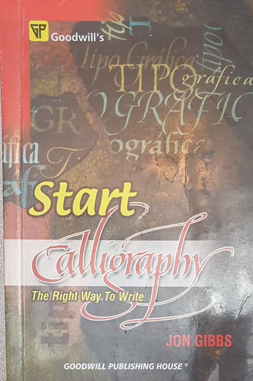 Start Calligraphy - The Right Way to Write