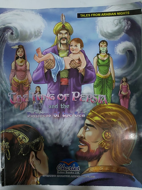 The King of Persia and the Princess of The Sea