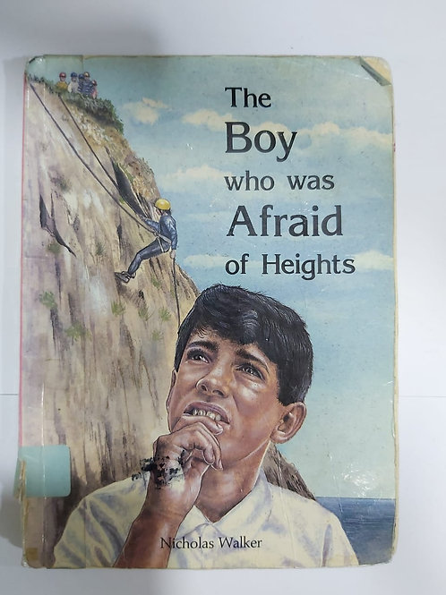 The Boy who was Afraid of Heights