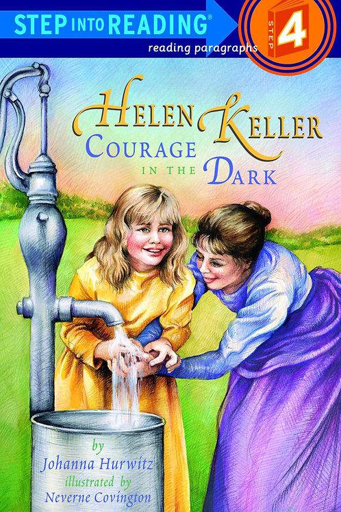 Helen Keller - Courage in the Dark