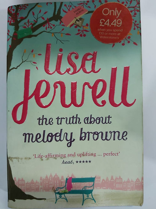 Lisa Jewell - The Truth About Melody Brown