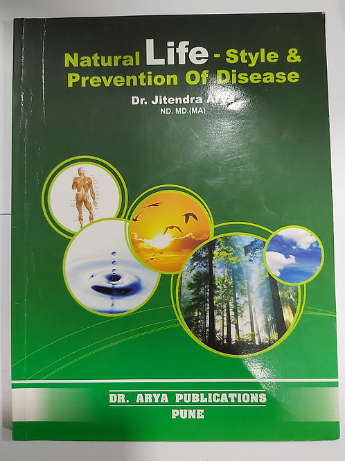 Natural Life-Style and Prevention of Disease