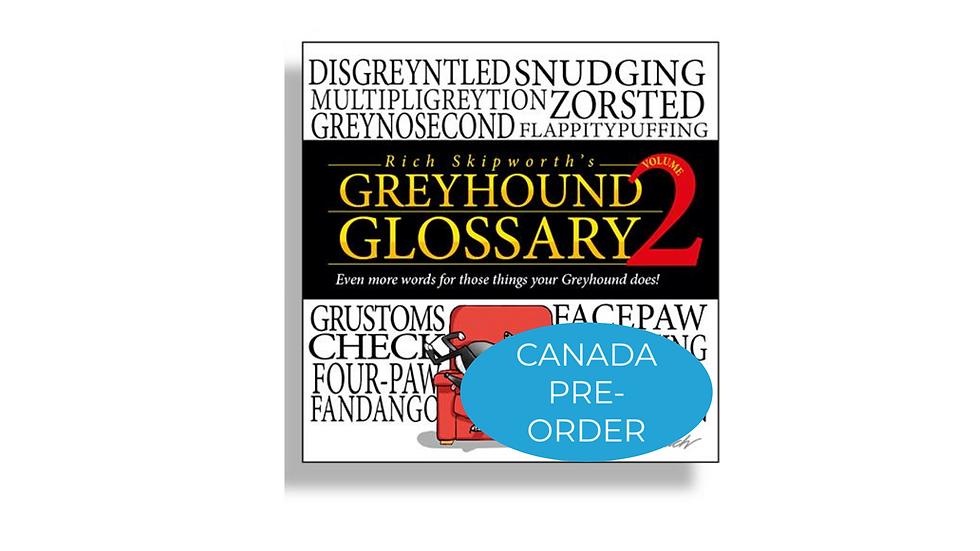 CANADA - Pre-order Rich Skipworth's Greyhound Glossary 2