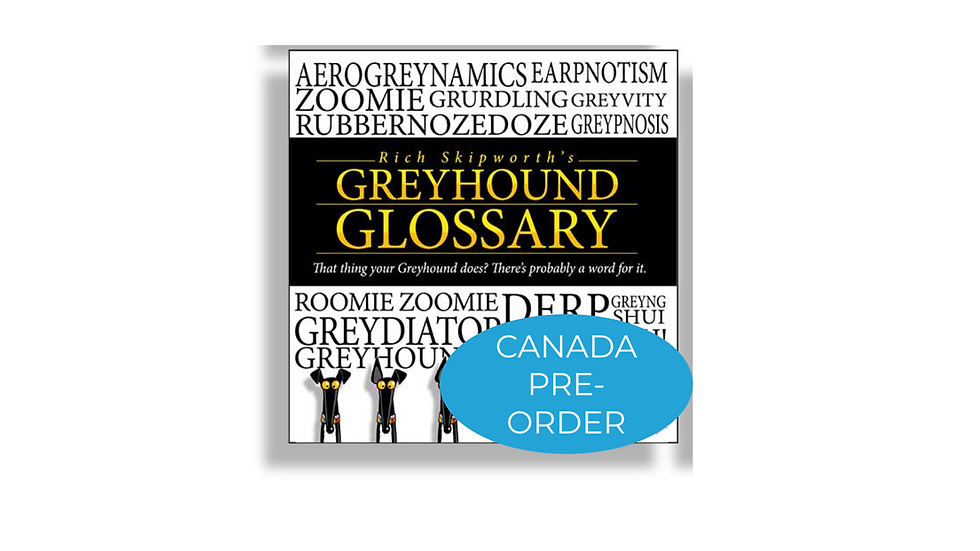 CANADA Pre-Order Rich Skipworth's Greyhound Glossary I