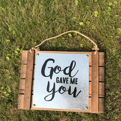 God Gave Me You - $5