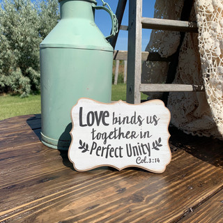 Love Binds Sign - $5