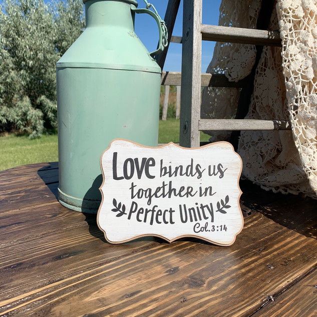 Love Binds Sign - $5