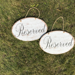 White-Washed Reserved Signs - $5 each