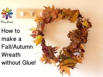 Making an Autumn Wreath (no glue)